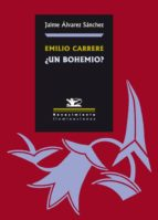 Emilio Carrere ¿un bohemio? (ebook)