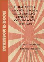 Debates de la Sección tercera de la Comisión general de Codificación (1926-1927)