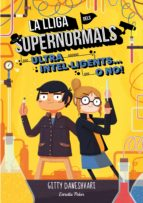 La lliga dels Supernormals 2. Ultra intel·ligents... o no! (ebook)