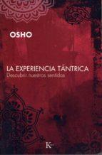 La experiencia tántrica (ebook)