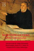 Martinho Lutero - Obras Selecionadas Vol. 13 (ebook)