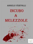 Incubo a Melezzole (ebook)