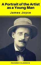A Portrait of the Artist as a Young Man (Phoenix Classics) (ebook)