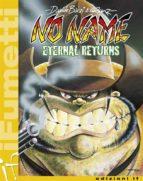No Name n. 1 Eternals returns (iF - iFumetti)