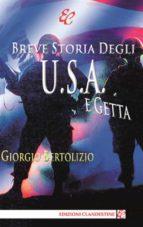 Breve storia degli U.S.A. e getta (ebook)