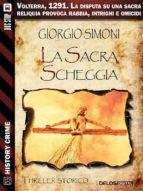 La sacra scheggia (ebook)