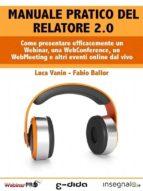 Manuale pratico del Relatore 2.0 (ebook)