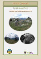 La 100 Km dei Forti, un'esperienza unica tra natura e storia (ebook)