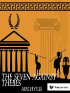The Seven Against Thebes (ebook)