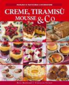 Creme, tiramisù mousse & co (ebook)