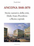 Ancona 1848-1870. Storia narrativa della città (ebook)