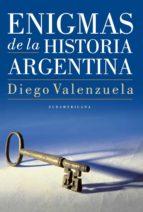 ENIGMAS DE LA HISTORIA ARGENTINA