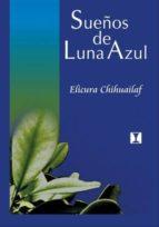 SUEÑOS DE LUNA AZUL