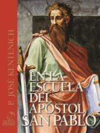 En la escuela del apóstol san Pablo (ebook)