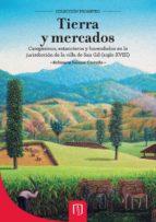 TIERRA Y MERCADOS