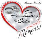 Ein Heiratsantrag für Stella (ebook)