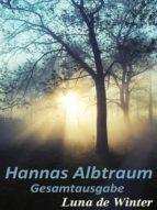 HANNAS ALBTRAUM