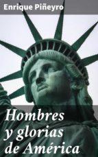 Hombres y glorias de América (ebook)