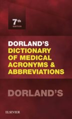 DORLAND'S DICTIONARY OF MEDICAL ACRONYMS AND ABBREVIATIONS E-BOOK