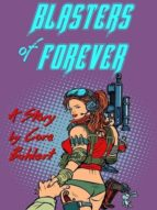 Blasters of Forever (ebook)