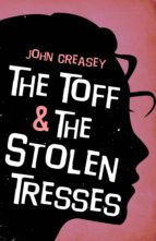 The Toff and the Stolen Tresses (ebook)
