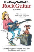 It's Easy To Bluff... Rock Guitar (ebook)
