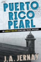 The Puerto Rico Pearl (An Ainsley Walker Gemstone Travel Mystery) (ebook)