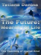 The Future: Meaning of life (ebook)