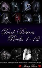 Dark Desires 1 - 12 (ebook)