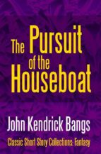 The Pursuit of the House-Boat (ebook)