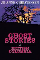 Ghost Stories of British Columbia (ebook)