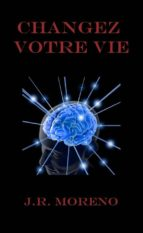 Changez Votre Vie (ebook)