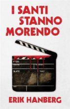 I Santi Stanno Morendo (ebook)