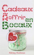 Cadeaux À Offrir En Bocaux (ebook)