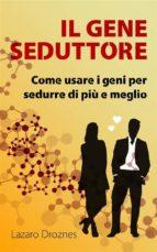 Il Gene Seduttore (ebook)