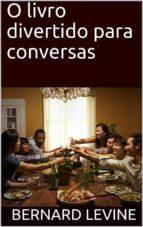 O Livro Divertido Para Conversas (ebook)