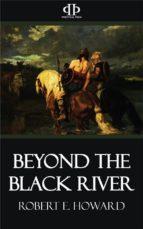 Beyond the Black River (ebook)