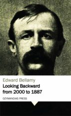 Looking Backward from 2000 to 1887 (ebook)