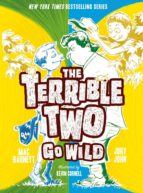 The Terrible Two Go Wild (ebook)