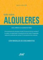 Todo sobre alquileres. Guía jurídica al alcance de todos (ebook)