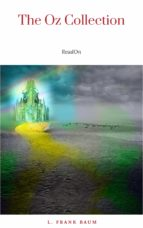 The Wizard of Oz 15 Book Collection: The Wonderful Wizard of Oz Box Set, The Marvellous Land of Oz, Ozma of Oz, Dorothy and the Wizard in Oz, The Road ... of Oz and More (The Wizard of Oz Collection) by L. Frank Baum (2014) Paperback (ebook)