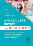 LE VOCABULAIRE MÉDICAL DES AS/AP/AMP