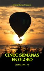 Cinco semanas en globo (Prometheus Classics) (ebook)