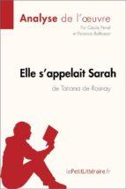 Elle s'appelait Sarah de Tatiana de Rosnay (Analyse de l'oeuvre) (ebook)