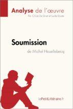 Soumission de Michel Houellebecq (Analyse de l'œuvre) (ebook)