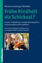 Frühe Kindheit als Schicksal? (ebook)