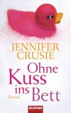 Ohne Kuss ins Bett (ebook)