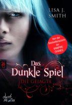 Das dunkle Spiel - Die Gejagte (ebook)