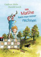 Mit Mathe kann man immer rechnen (ebook)