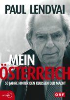 Mein Österreich. 50 Jahre hinter den Kulissen der Macht (ebook)